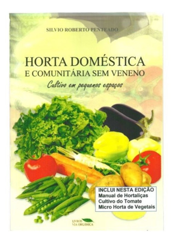 Horta Doméstica E Comunitária Sem Veneno Original