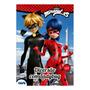 Livro De Atividades Miraculous Diversão Com Ladybug