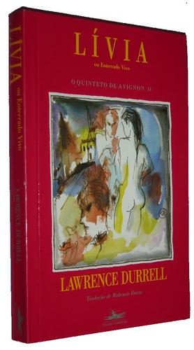 Livia Ou Enterrado Vivo Lawrence Durrell Livro / Original