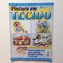 Revista Pintura Em Tecido Flores Pássaros Vaca Nº02 B535
