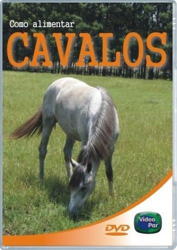 Como Alimentar Cavalos Original