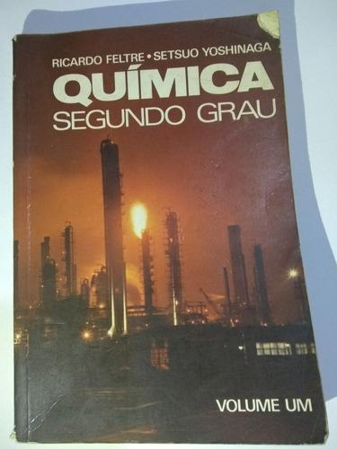 Livro Química Segundo Grau Volume 1 Ricardo Feltre  Setsuo Original
