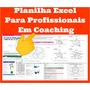 Planilhas Excel Coaching Original Frete Grátis