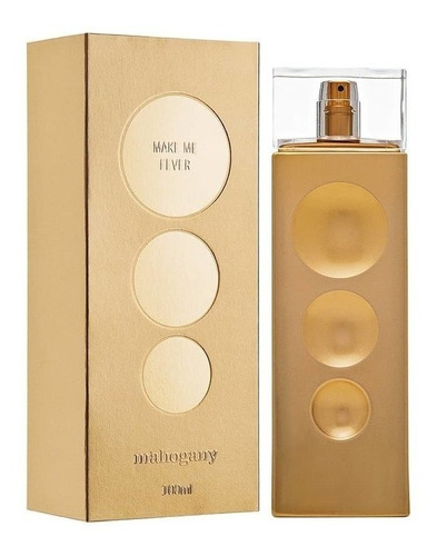 Perfume Make Me Fever Gold- 100ml -mahogany Oferta Original