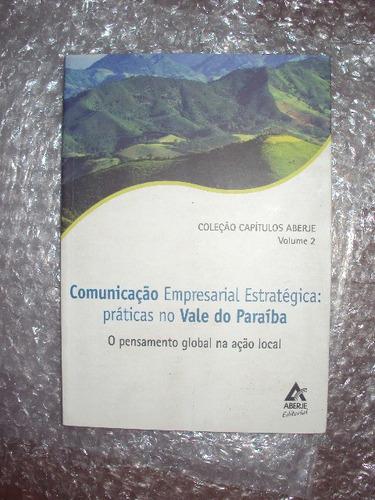 Comunicação Empresarial Estratégica - Vol 2 - Aberje Original