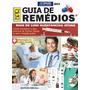 Guia De Remédios / 12ª Edição Ano 2014 /2015 Imperdível
