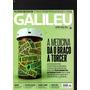 Revista Galileu A Medicina Dá O Braço A Torcer Nº 259 (7485)