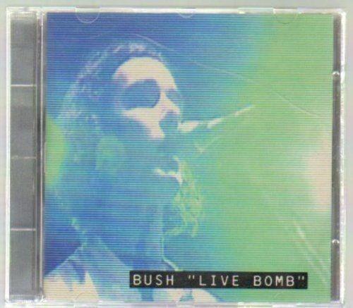 Cd Bush - Live Bomb - Live At The Warehouse 15 August 1995 Original