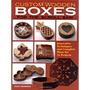 Livro Custom Wooden Boxes 31 Projetos Caixas Em Madeira