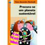 Procura se Um Planeta Sustentável Col. Diálogo 2ª Ed.