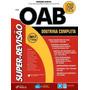 Super revisão Oab Doutrina Completa 7ª Ed 2017