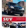 Suv The World's Greatest Sport Utility Vehicles