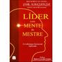 Livro: Líder Com Mente De Mestre Best Seller Mundo Gerencial