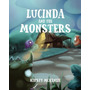 Lucinda And The Monsters