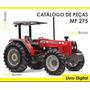 Catálogo De Peças Trator Massey Ferguson Mf 275