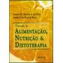 Tratado De Alimentação, Nutrição E Dietoterapia Roca