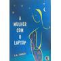 Livro A Mulher Com O Laptop