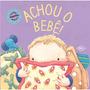 Livro Achou O Bebê! Editora Dcl