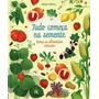 Tudo Começa Na Semente : Como Os Alimentos Crescem Usborn