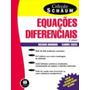 Equacoes Diferenciais Colecao Schaum 3ª Edição Artm