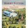 Livro Harry Potter E A Câmara Secreta Edição Ilustrada