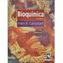 Bioquímica Edição Universitaria 3ª Edição Artmed