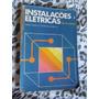 Livro: Instalações Elétricas Hélio Creder