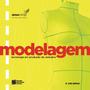 Modelagem Tecnologia Em Produção De Vestuário