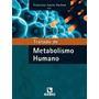 Livro Tratado De Metabolismo Humano Rubio Novo Lacrado