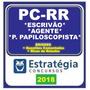 Pc rr ( Pc Rr ) Agente, Escrivão E P. Papiloscopista