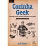 Cozinha Geek 02 Ed