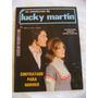 Lucky Martin No.55 Ano Iv Ed Vecchi Ótima! Leia Anúncio!