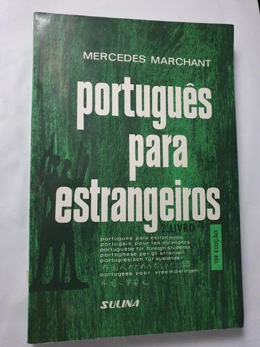 150- Português Para Estrangeiros - 2 Livro - 13 Edição 1987 Original