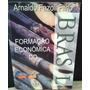 Formação Econômica Do Brasil A. Fazoli Filho Frete Grátis