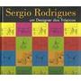 Sérgio Rodrigues Um Designer Dos Tropicos Verônica Rodrigues
