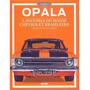 Livro Opala A História Do Maior Chevrolet Brasileiro