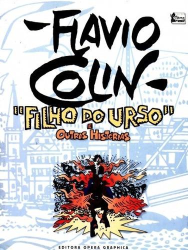 Livro Filho Do Urso Flavio Colin Original