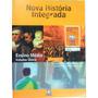 Livro: Nova História Integrada Ensino Médio Volume Único