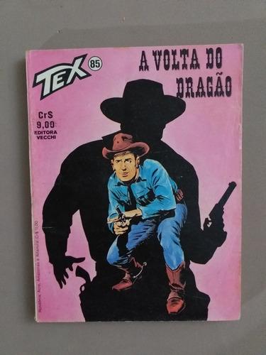 Gibi Tex 85  A Volta Do Dragão Original