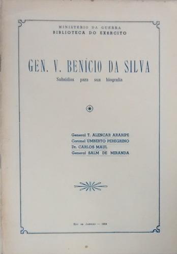 Gen. V. Benício Da Silva - T. Alencar Araripe Original