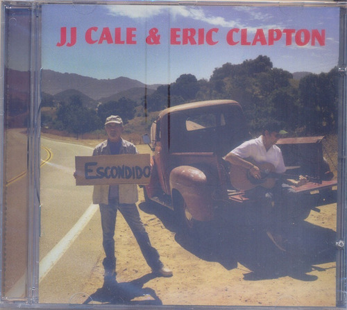 J.j. Cale Eric Clapton 2006 The Road To Escondido Cd Danger Original