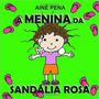 Livro Infantil Colorido A Menina Da Sandália Rosa