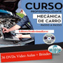 Curso Mecânica Automotiva 36 Dvds Brindes Z26