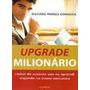 Livro Upgrade Milionário Richard Parkes Cordock