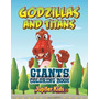 Godzillas And Titans