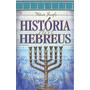 História Dos Hebreus Entrega Imediata E Sem Custos