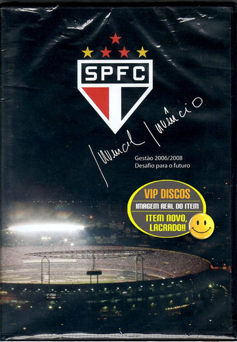 Dvd São Paulo Futebol Clube Gestão 2006/2008 - Novo Lacrado Original