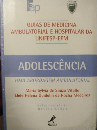 Livro - Adolescência Guia Da Unifesp. Original