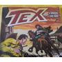 Revista Tex Nº 535 O Segredo Juiz Bean. Ed. Mythos.