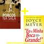 Porcos Na Sala Livro Eu E Minha Boca Grande Livro Joyce